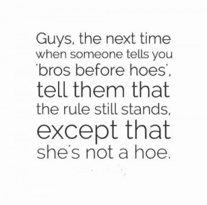 ... rule still stands except that she s not a hoe # relationships # quotes