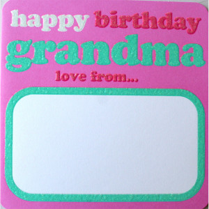 Home :: Greetings Cards :: Family Cards :: Happy Birthday Grandma Card