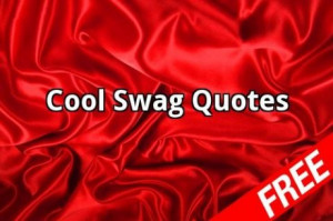 Funny Quotes About Having Swag