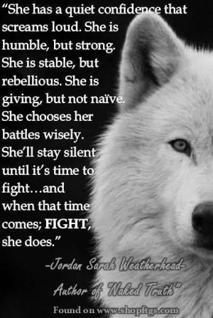 She has a quiet confidence that screams loud, and FIGHT she does.