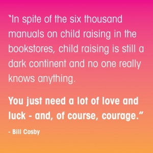 ... Quote Board- Bill Cosby Quote #parenting #papersalt www.papersalt.com