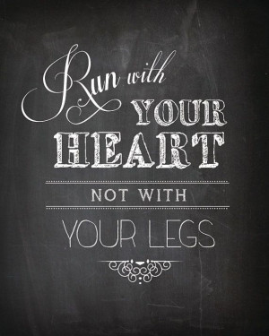Heart Prints, Fit Quotes, Inspiration Running Quotes, Legs, Quotes Art ...