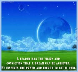 ... can be achieved. He inspires the power and energy to get it done