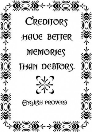 Creditors Have Better Memories Funny Quote Home Office Vinyl Wall ...