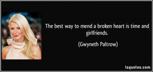 quote-the-best-way-to-mend-a-broken-heart-is-time-and-girlfriends ...