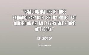 Hamilton had one of those extraordinary 18th-century minds that ...