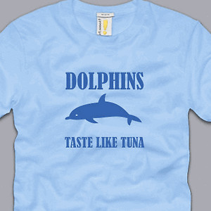 DOLPHINS-TASTE-LIKE-TUNA-T-SHIRT-3XL-funny-awesome-sayings-nerdy-geeky ...