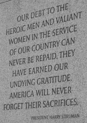 Harry S. Truman Quote on the World War II War Memorial | Via: USA.gov ...