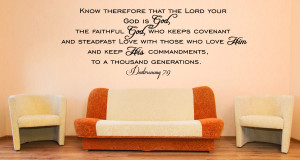 Deuteronomy 7:9 Know therefore...Religious Wall Decal Quotes