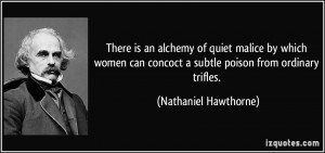 There is an alchemy of quiet malice by which women can concoct a ...
