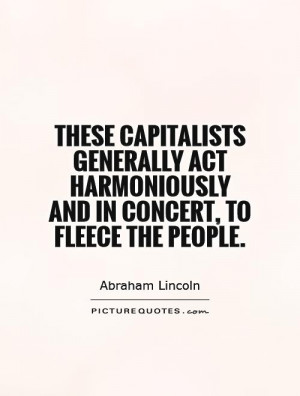 Abraham Lincoln Quotes Capitalism Quotes