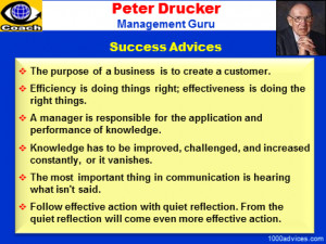 Drucker is revered as the father of modern corporate management ...