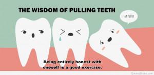 Funny wisdom quote teeth