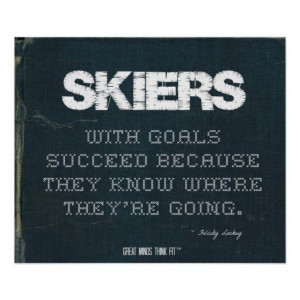 ... with Goals Succeed in Denim > Poster with motivational #skiing quote