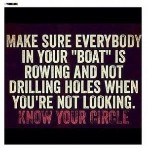 ... real #support #circle #quote #realtalk #boat #twofaced #phony #beaware