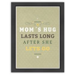 Americanflat Inspirational Quotes Mom's Hug Poster