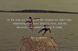 ukesandsapience #quotes #wisdomquotes #love #regret #chance