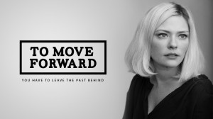 The 7 Most Inspiring Moving Forward Quotes!