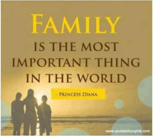 Nice thoughts quotes family important princess diana