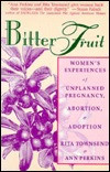 ... : Women's Experiences of Unplanned Pregnancy, Abortion, and Adoption