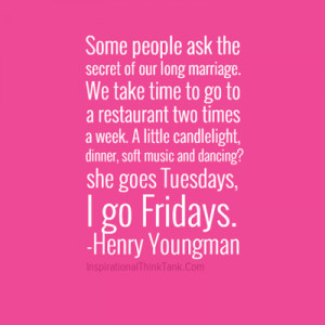 ... -ask-the-secret-of-our-long-marriage-Funny-Marriage-Quotes-Pics.png