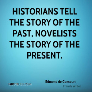 Edmond de Goncourt Quotes