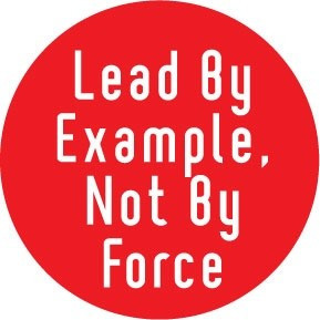 Leadership quotes, sayings, lead by example