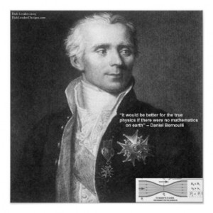 Daniel Bernoulli True Physics Quote Gifts & Car Posters