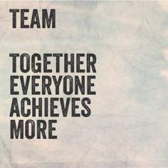 teamwork quote #dream #togetherwecan #teamwork More