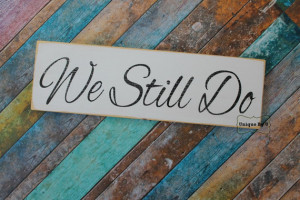 Handpainted Wedding Vow Renewal Anniversary Family Photo Prop Sign We ...