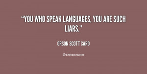 You Are a Liar Quotes