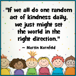 Quotes About Kindness : Download a free graphic and poster for this ...