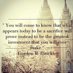 Sacrifice = greatest investment