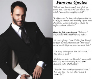 See some of his famous quotes and invigoratingly sexy campaigns ...
