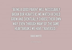 being a good parent quotes being a good parent quotes