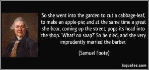 So she went into the garden to cut a cabbage-leaf, to make an apple ...
