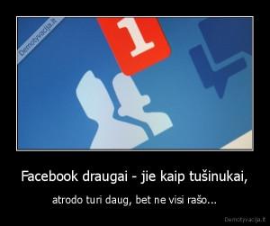 Facebook Draugai Jie Kaip Inukai Atrodo Turi Daug Bet