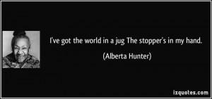 More Alberta Hunter Quotes