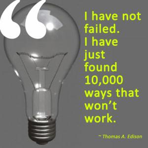 Thomas Edison Quotes On Failure