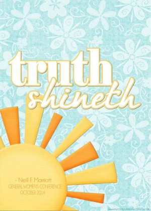 conference 2014 2014 quotes lds quotes truths canvas printables quotes ...