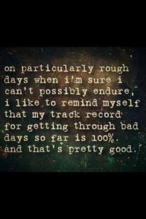 Tough days