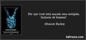 Related Pictures donnie darko quotes tumblr
