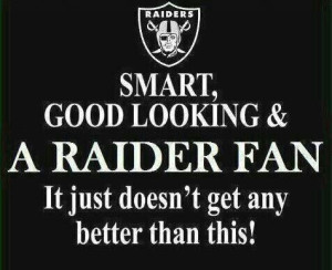 It doesn't get any better Raider Nation.