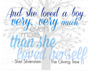 Shel Silverstein The Giving Tree Quote, Instant Download, Digital File ...