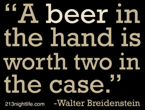 Quote of the Day: Walter Breidenstein