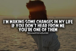 Motivational Quote: I'm Making Some Changes In My Life If You Don't ...