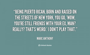Being Puerto Rican Quotes
