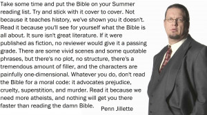 Penn Jillette along with a quote about the Bible. He became an atheist ...