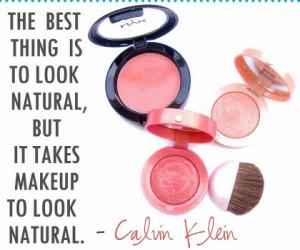 Makeup Quotes, Beauty quotes, Makeup Artists quotes,No Makeup quotes