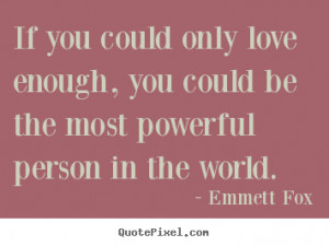 ... emmett fox more inspirational quotes life quotes success quotes